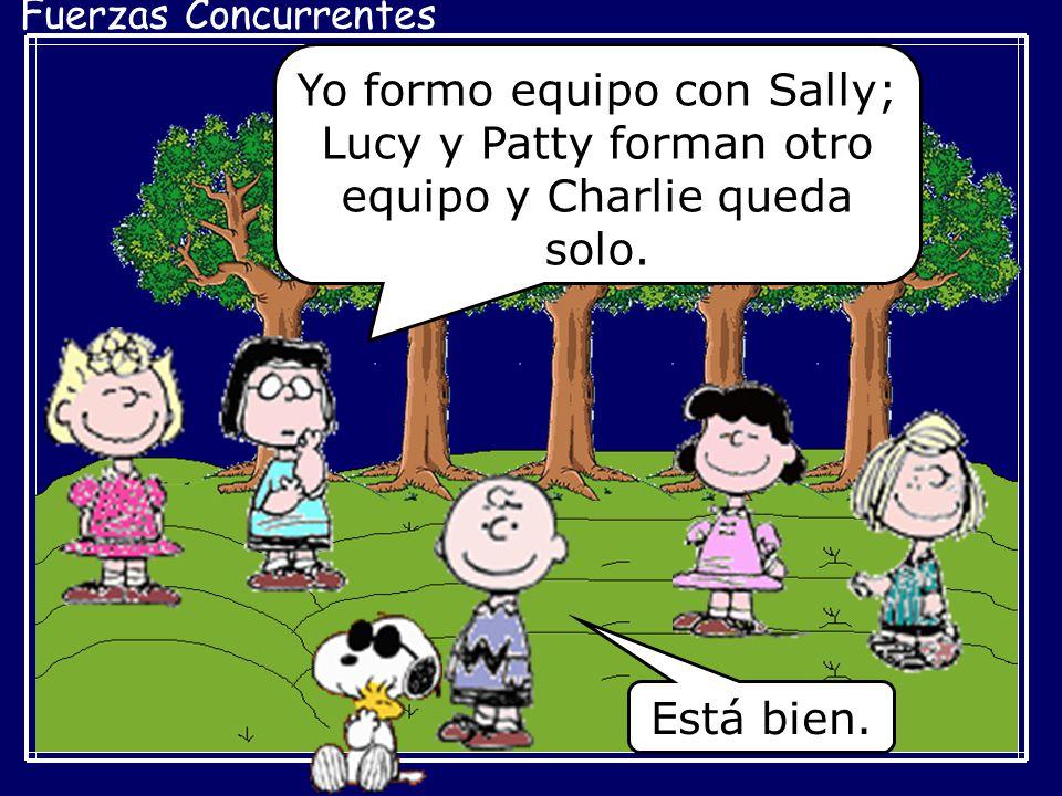 Yo formo equipo con Sally; Lucy y Patty forman otro equipo y Charlie queda solo.