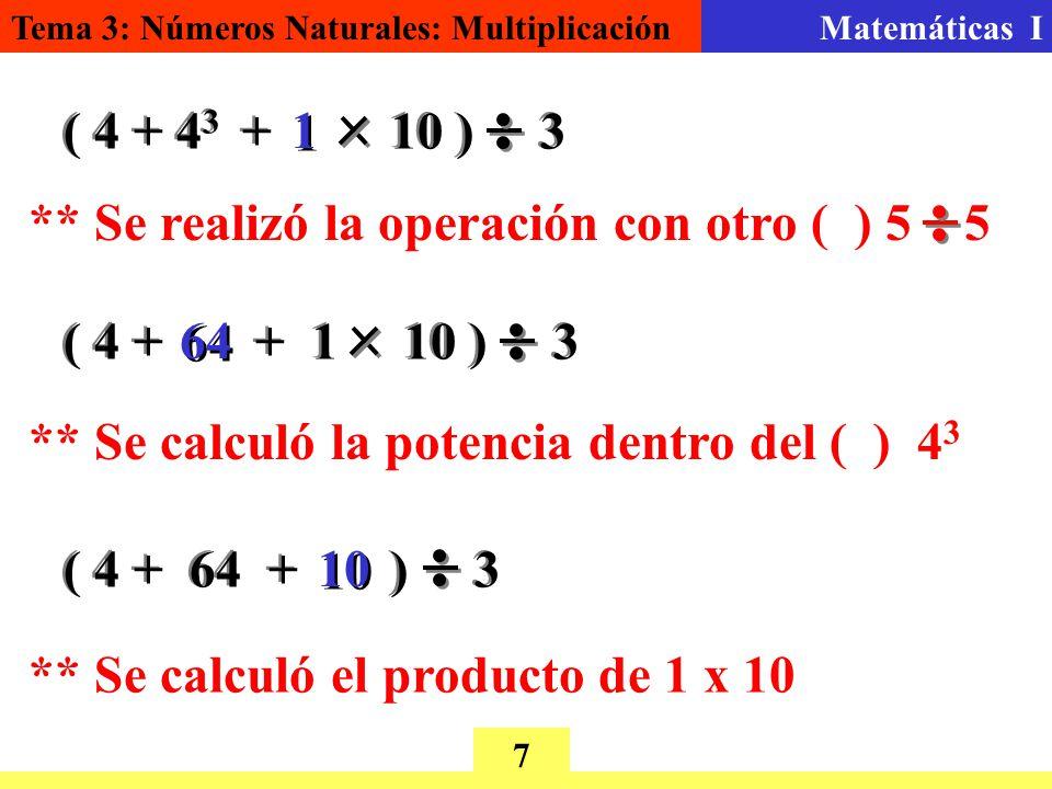 ( 4 + 43 + 10 ) 3 1. ** Se realizó la operación con otro ( ) 5 5. ( 4 + + 1 10 ) 3.