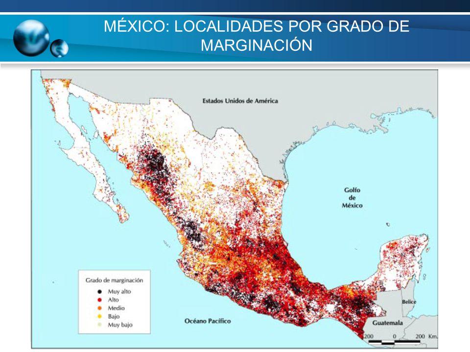 MÉXICO: LOCALIDADES POR GRADO DE MARGINACIÓN