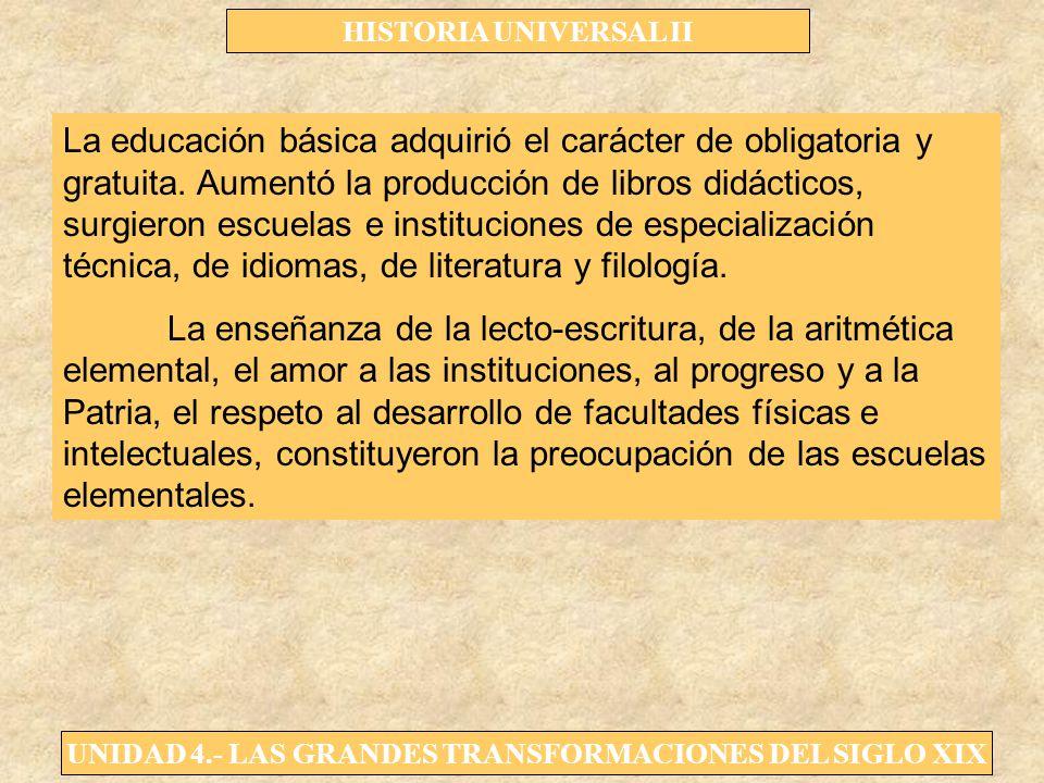 La educación básica adquirió el carácter de obligatoria y gratuita
