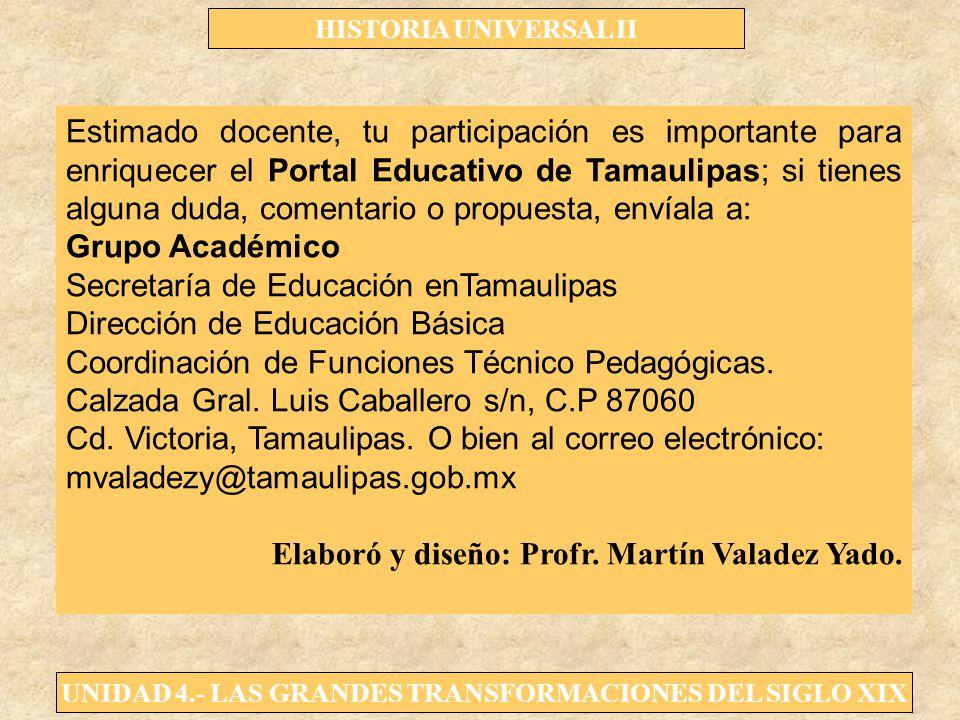Estimado docente, tu participación es importante para enriquecer el Portal Educativo de Tamaulipas; si tienes alguna duda, comentario o propuesta, envíala a: