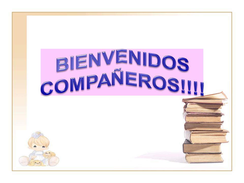 BIENVENIDOS COMPAÑEROS!!!!