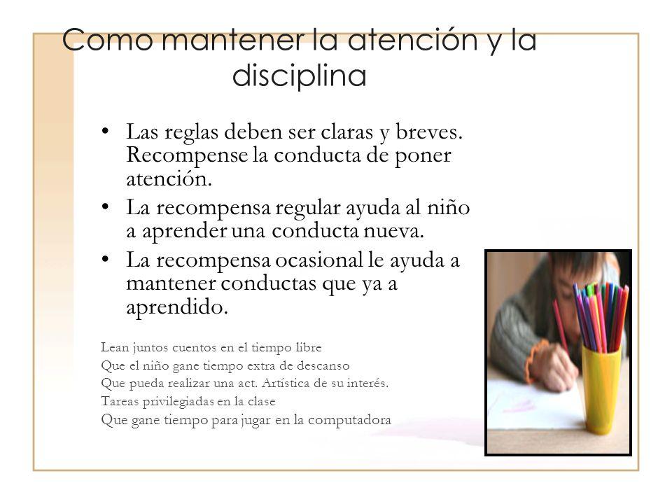 Como mantener la atención y la disciplina