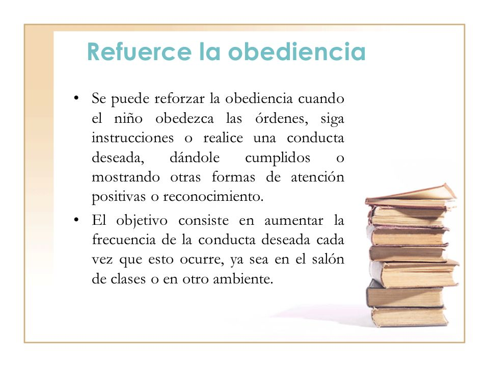 Refuerce la obediencia