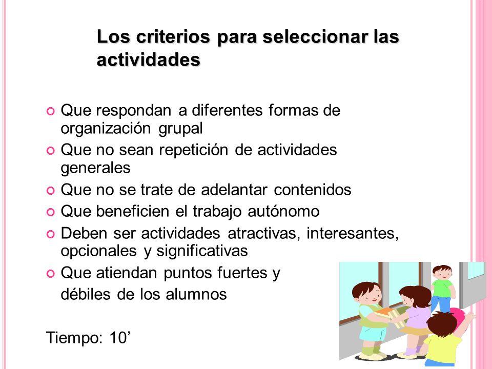 Los criterios para seleccionar las actividades