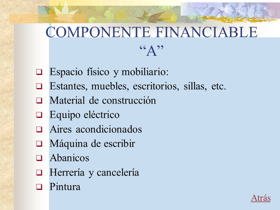COMPONENTE FINANCIABLE A
