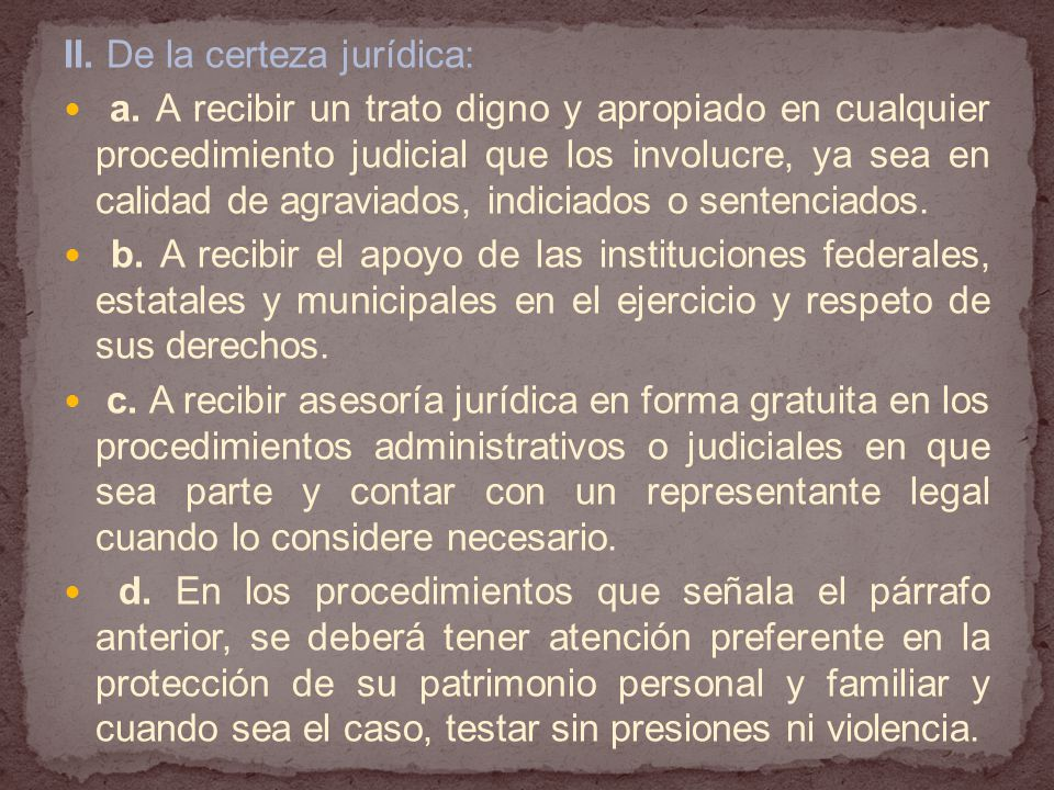 II. De la certeza jurídica: