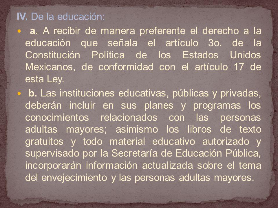 IV. De la educación: