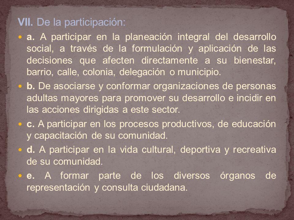 VII. De la participación:
