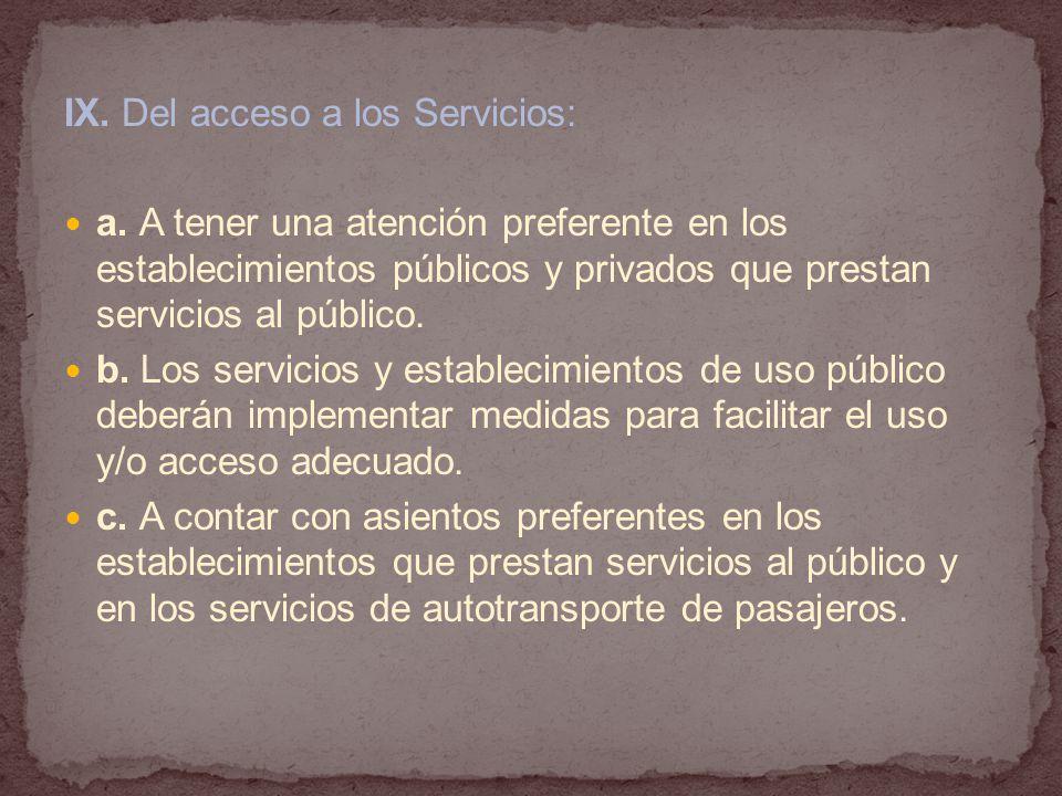 IX. Del acceso a los Servicios: