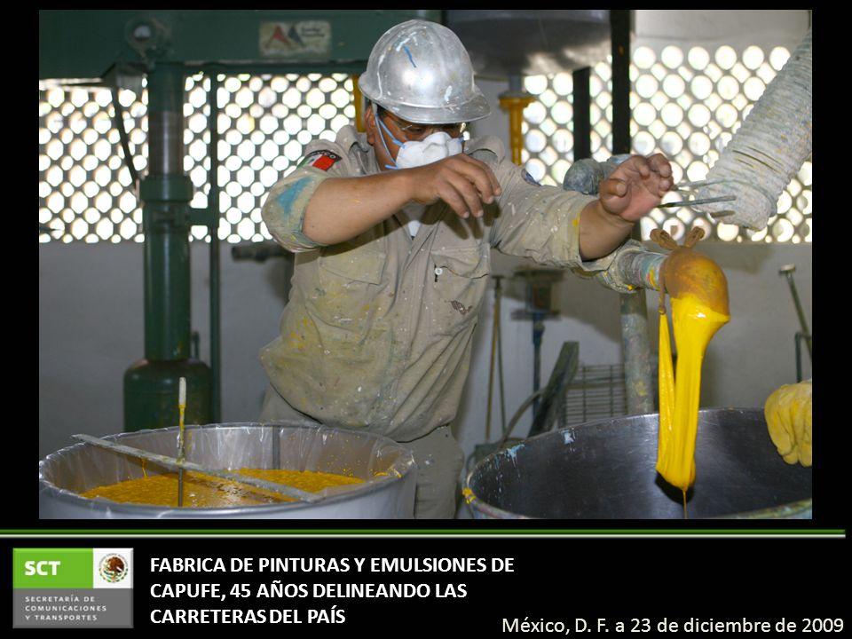 FABRICA DE PINTURAS Y EMULSIONES DE CAPUFE, 45 AÑOS DELINEANDO LAS CARRETERAS DEL PAÍS