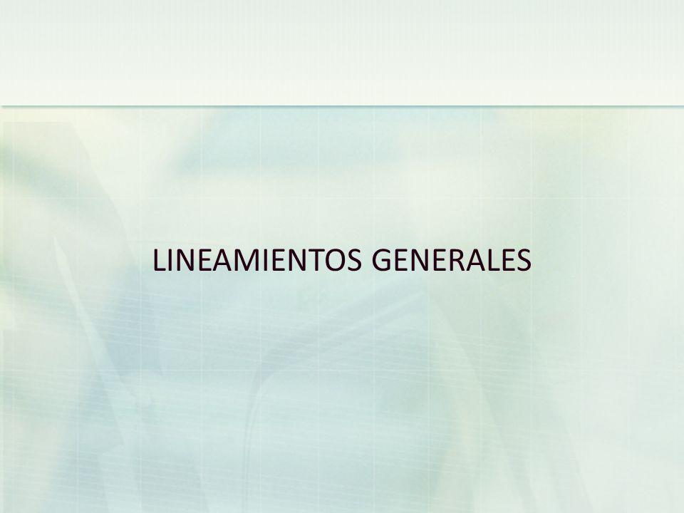 LINEAMIENTOS GENERALES