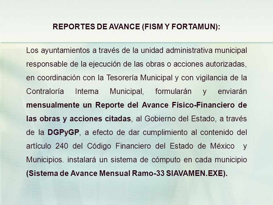 REPORTES DE AVANCE (FISM Y FORTAMUN):