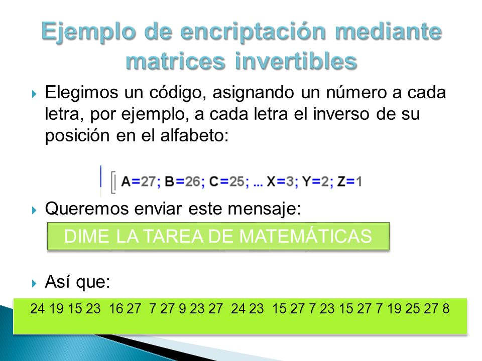 Ejemplo de encriptación mediante matrices invertibles