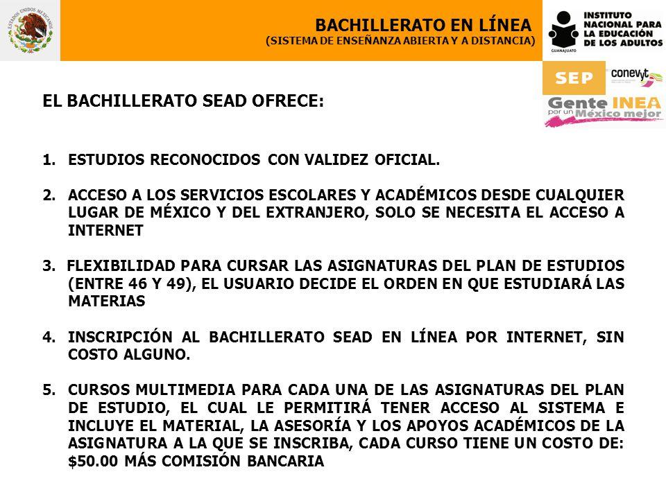EL BACHILLERATO SEAD OFRECE: