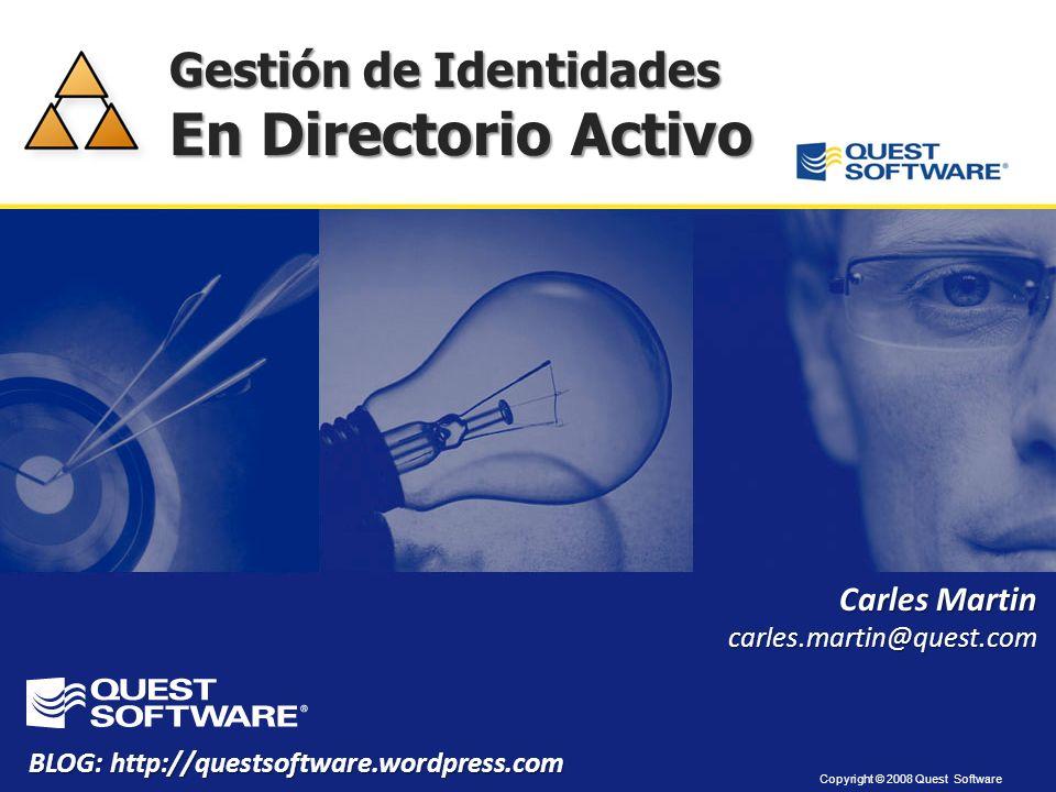 En Directorio Activo Gestión de Identidades Carles Martin