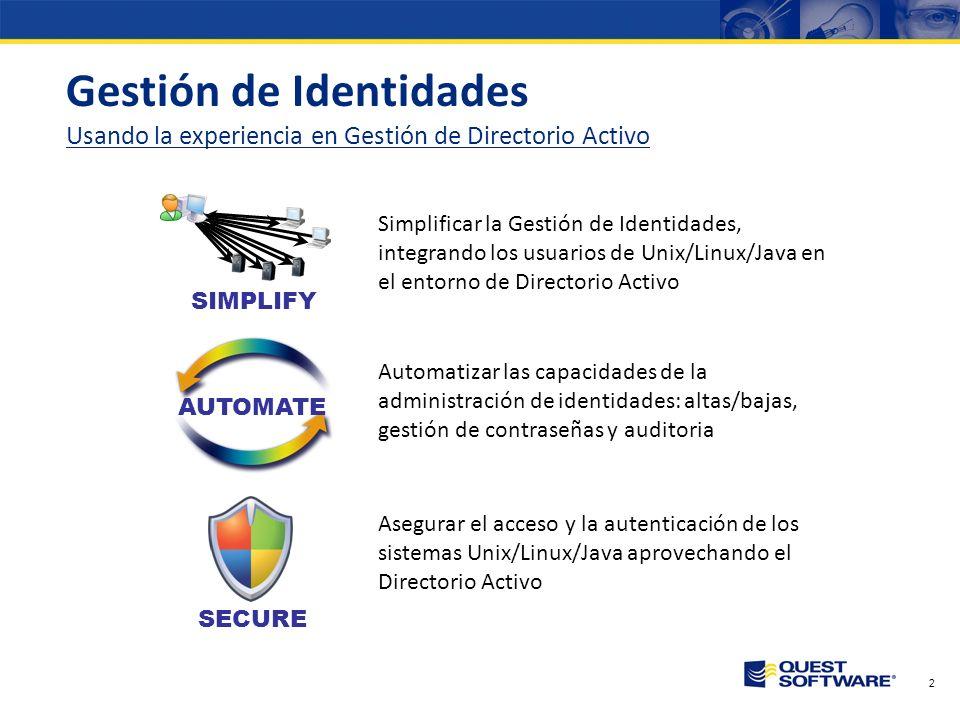 Gestión de Identidades Usando la experiencia en Gestión de Directorio Activo