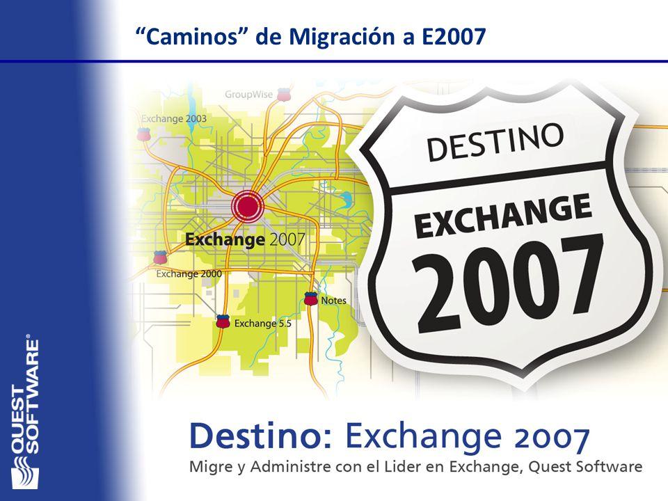 Caminos de Migración a E2007