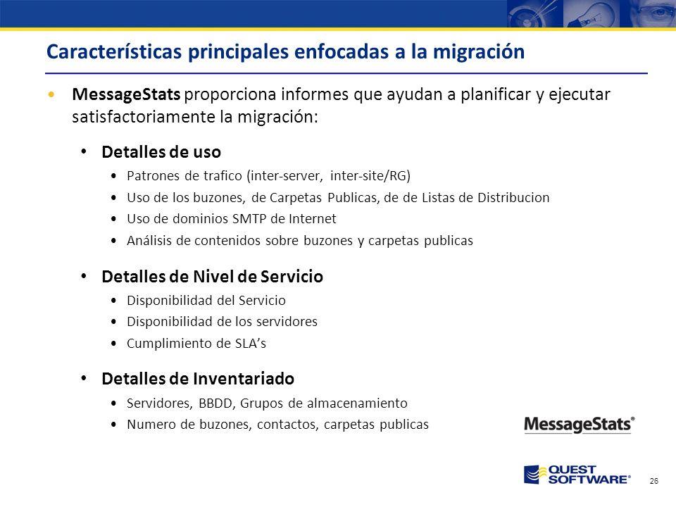 Características principales enfocadas a la migración