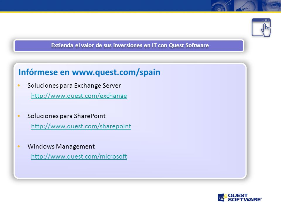 Extienda el valor de sus inversiones en IT con Quest Software