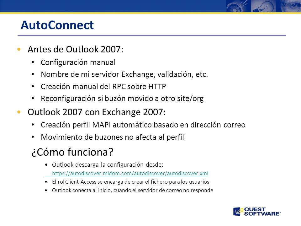 AutoConnect ¿Cómo funciona Antes de Outlook 2007: