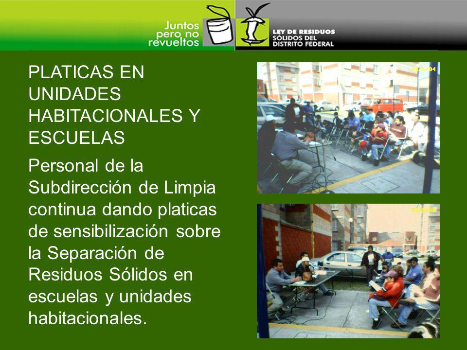 Personal de la Subdirección de Limpia continua dando platicas de sensibilización sobre la Separación de Residuos Sólidos en escuelas y unidades habitacionales.