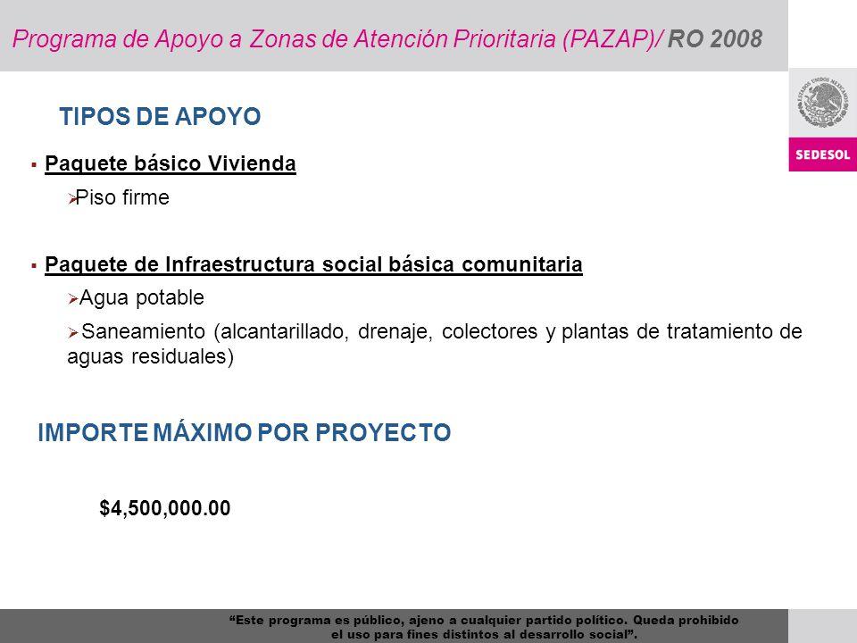 Programa de Apoyo a Zonas de Atención Prioritaria (PAZAP)/ RO 2008