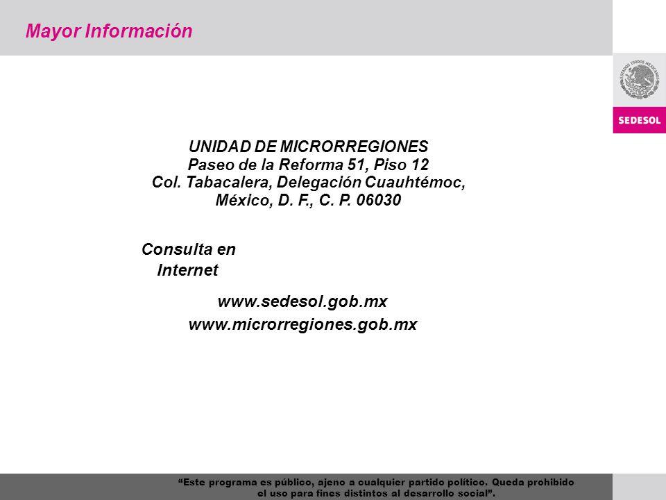 Mayor Información Consulta en Internet www.sedesol.gob.mx