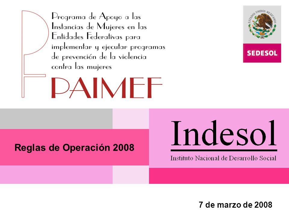 Reglas de Operación 2008 7 de marzo de 2008