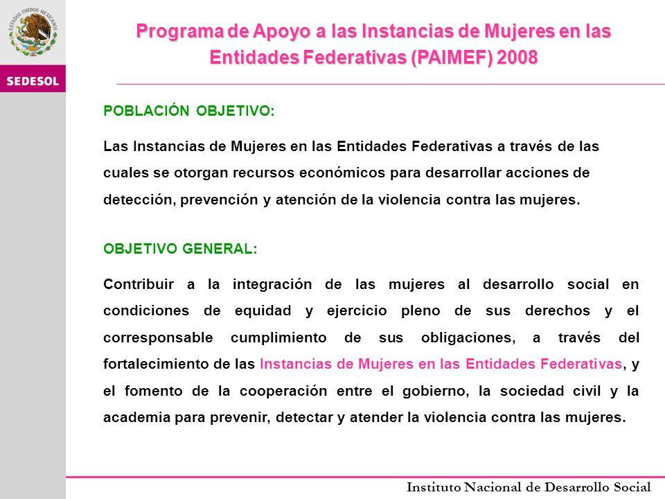 Programa de Apoyo a las Instancias de Mujeres en las Entidades Federativas (PAIMEF) 2008