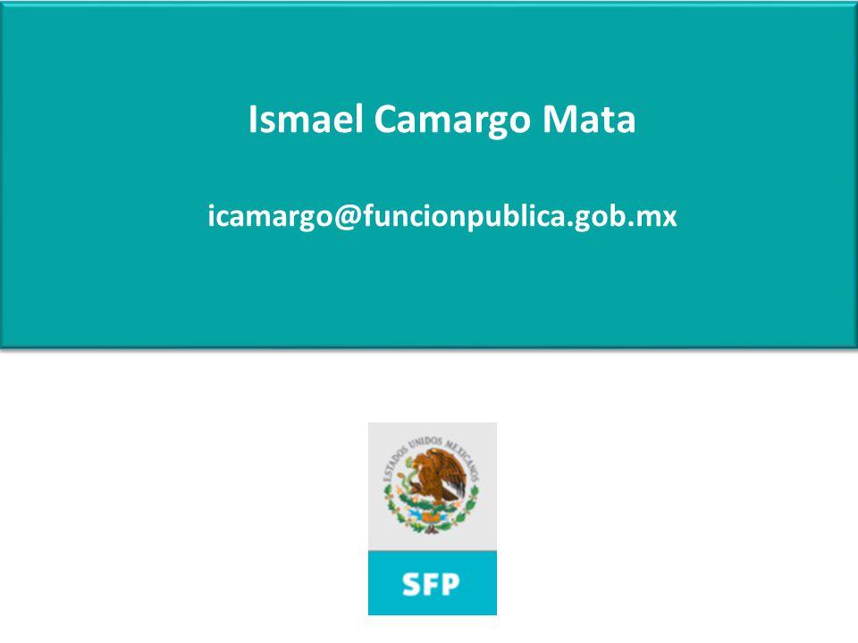 Ismael Camargo Mata icamargo@funcionpublica.gob.mx