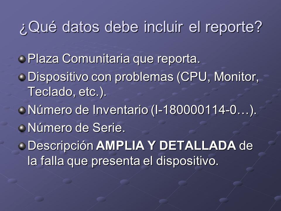 ¿Qué datos debe incluir el reporte