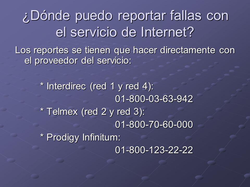 ¿Dónde puedo reportar fallas con el servicio de Internet