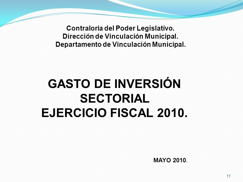 GASTO DE INVERSIÓN SECTORIAL EJERCICIO FISCAL 2010.