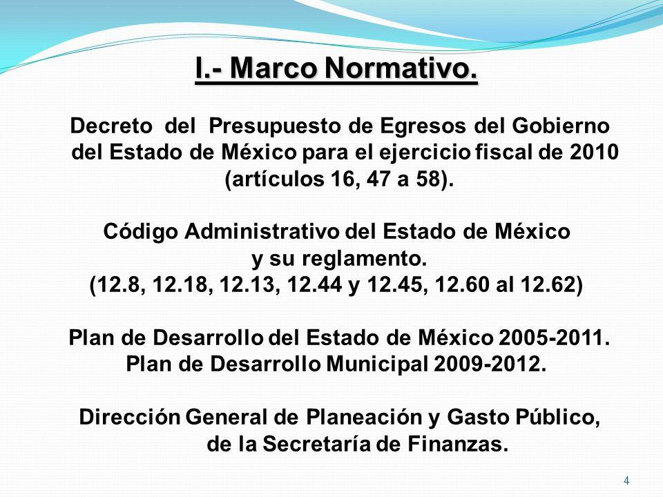 I.- Marco Normativo. Decreto del Presupuesto de Egresos del Gobierno