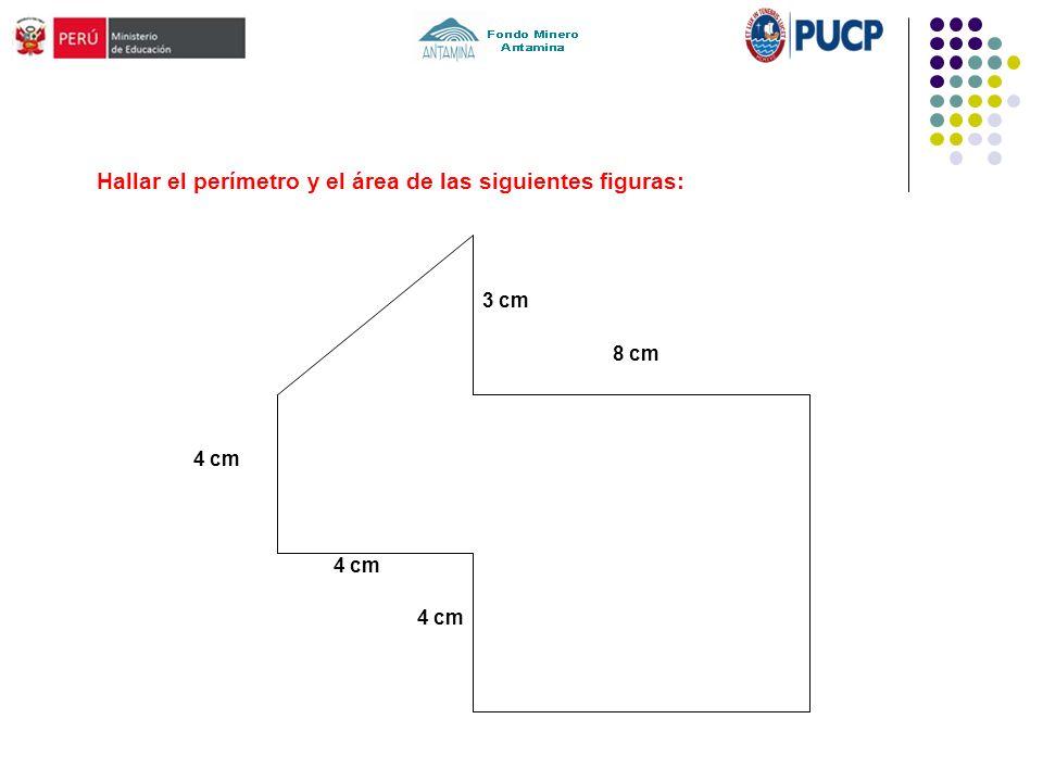 Hallar el perímetro y el área de las siguientes figuras: