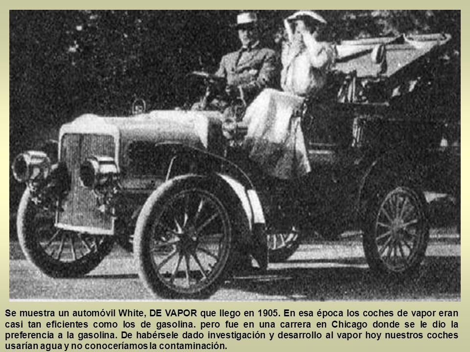 Se muestra un automóvil White, DE VAPOR que llego en 1905