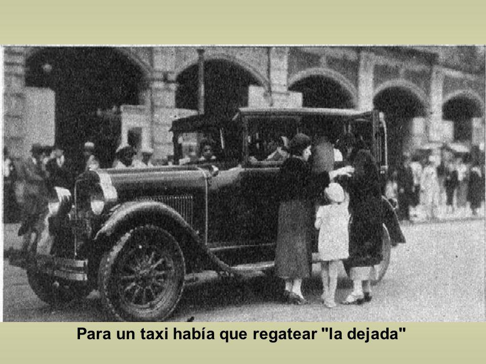 Para un taxi había que regatear la dejada