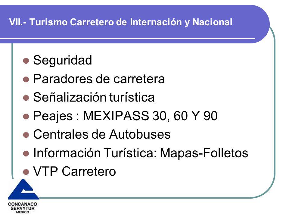 VII.- Turismo Carretero de Internación y Nacional