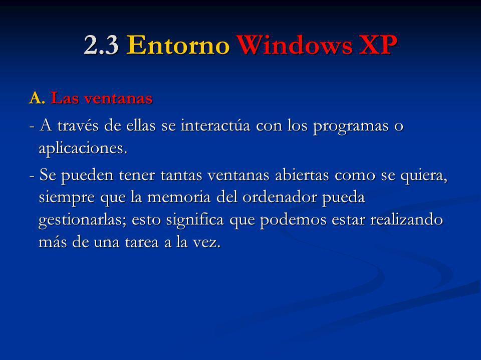 2.3 Entorno Windows XP A. Las ventanas