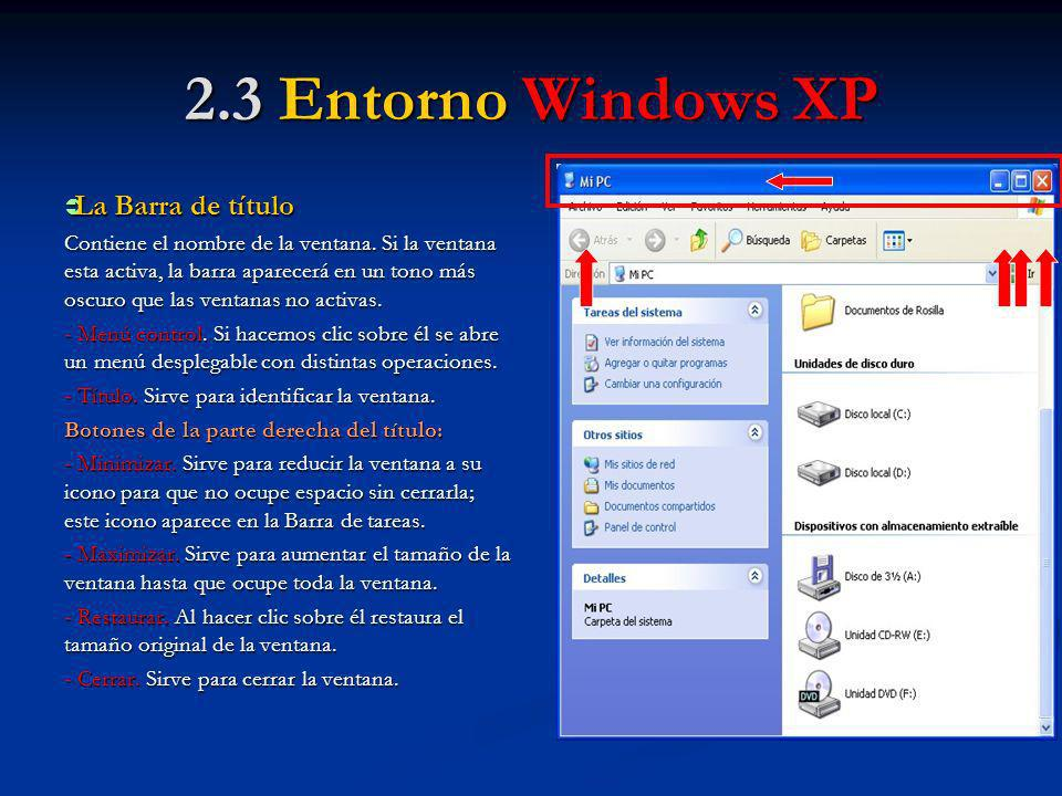 2.3 Entorno Windows XP La Barra de título