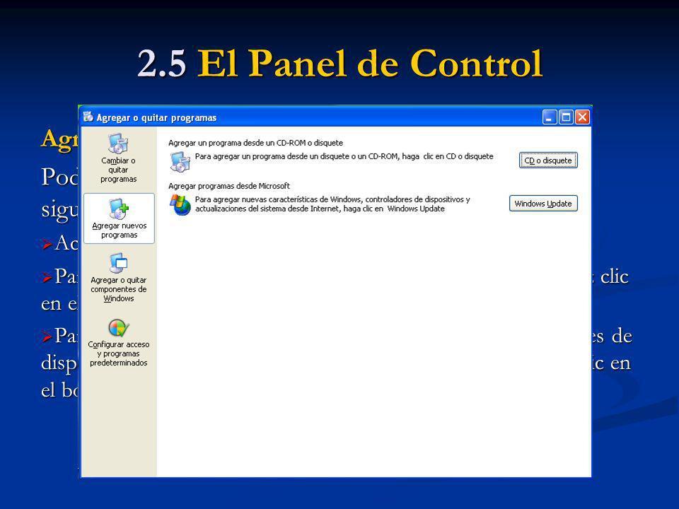 2.5 El Panel de Control Agregar nuevos programas