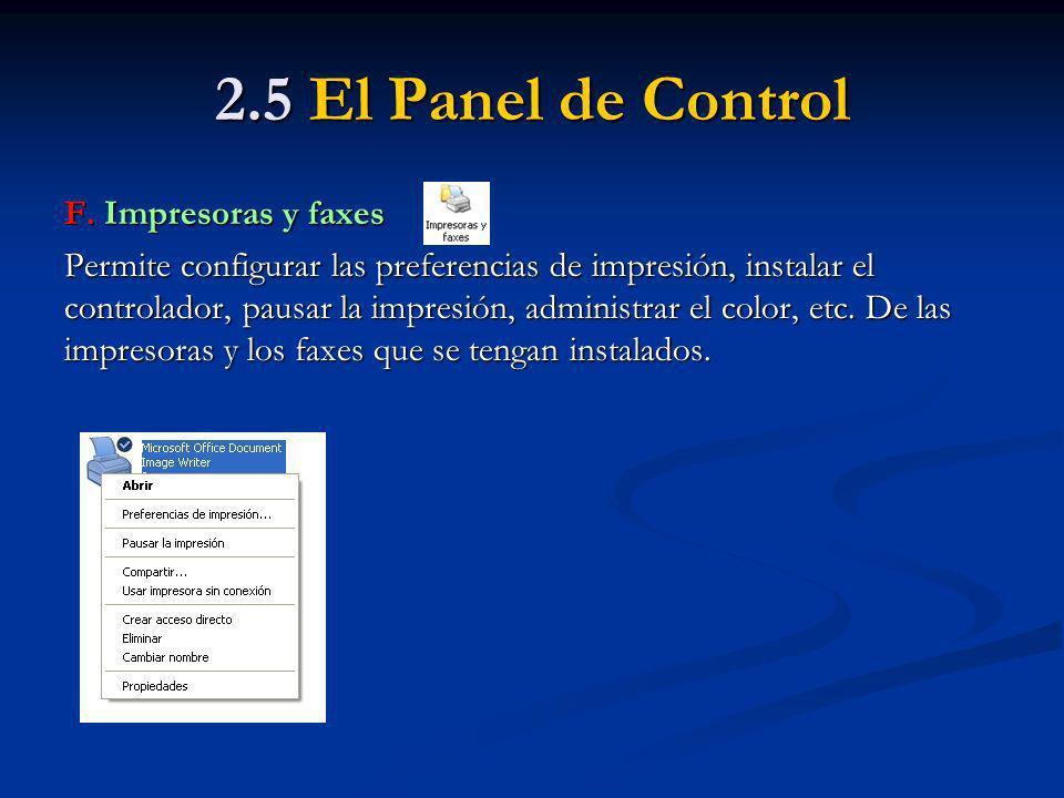 2.5 El Panel de Control F. Impresoras y faxes