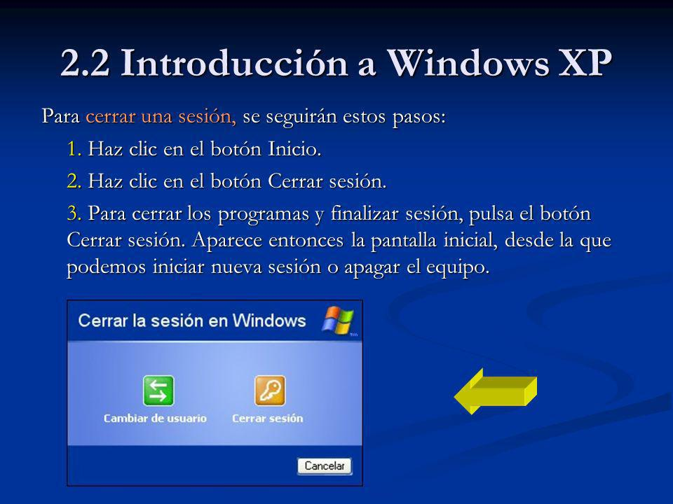 2.2 Introducción a Windows XP