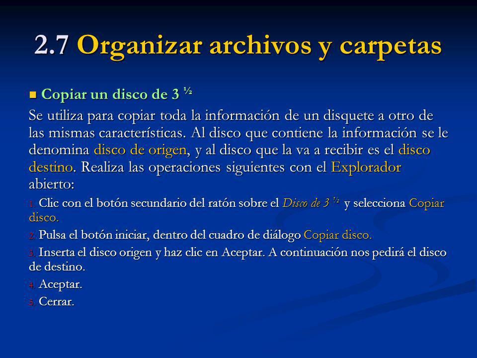 2.7 Organizar archivos y carpetas