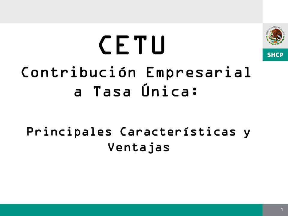 CETU Contribución Empresarial a Tasa Única: