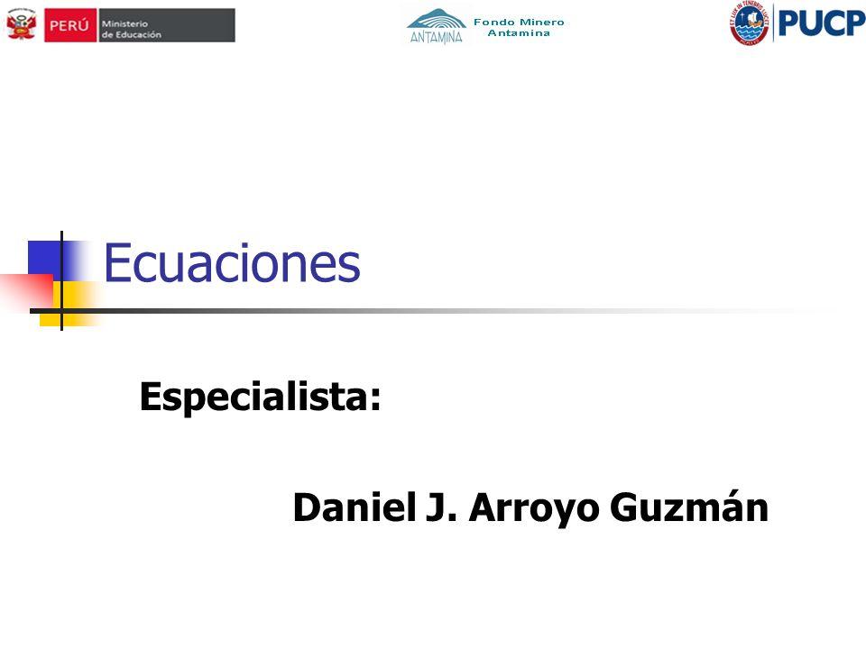 Especialista: Daniel J. Arroyo Guzmán