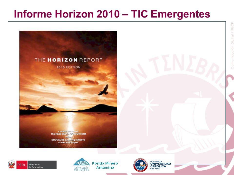 Informe Horizon 2010 – TIC Emergentes