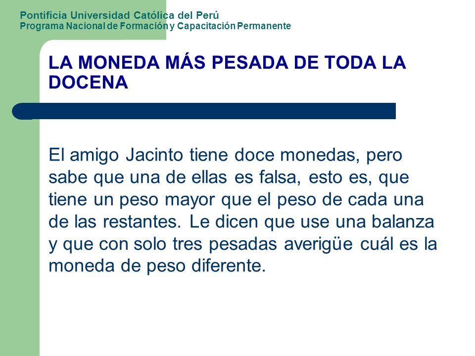 LA MONEDA MÁS PESADA DE TODA LA DOCENA