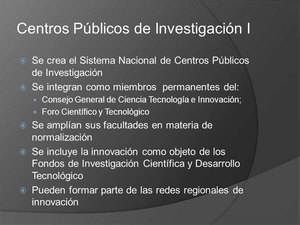 Centros Públicos de Investigación I